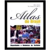 Atlas do Brasil - Hervé Théry, Neli Aparecida de Mello