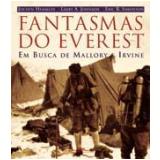 Fantasmas do Everest - Jochen Hemmleb, Larry A. Johnson, Eric R. Simonson