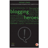 Blogging Heroes - Michael A. Banks