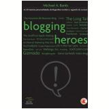 Blogging Heroes - Michael A. Banks