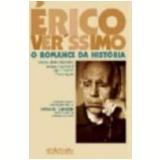 Érico Veríssimo o Romance da História - Flávio Aguiar , Sandra Jatahy Pesavento, Ligia Chiappini Moraes Leite ...