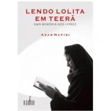 Lendo Lolita em Teerã - Azar Nafisi