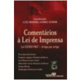 Coment�rios � Lei de Imprensa Lei 5.250/1967 - Enio Santarelli Zuliani, Maria Ester Vianna a Monteiro de Barros, Renato Fl�vio Marc�o