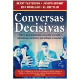 Conversas Decisivas - Al Switzler, Ron Mcmillan, Kerry Patterson ...