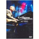 Guilherme Arantes - Ao Vivo (DVD) - Guilherme Arantes