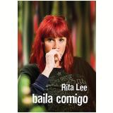 Rita Lee - Baila Comigo (DVD)