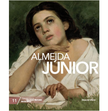 Almeida Júnior (Vol. 11)