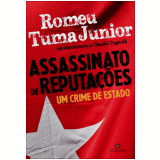 Assassinato de Reputa��es - Claudio Tognolli, Romeu Tuma Junior