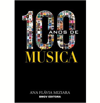 100 Anos de Música (Ebook)