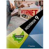 Arariba Plus - História - Ensino Fundamental II - 9º ano - Editora Moderna