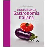 Enciclopédia Da Gastronomia Italiana - Mia Mangolini