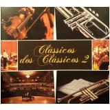 Clássicos dos Clássicos 2 (CD) - Vários