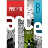 Projeto Arte 8º Ano - Ensino Fundamental Ii - BeÁ Meira
