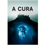 A Cura (DVD) - Gore Verbinski (Diretor)