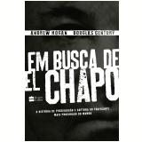 Em Busca de El Chapo - Douglas Century, Andrew Hogan