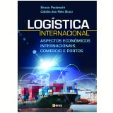 Logística Internacional - Bruno Paoleschi, Cidálio Dos Reis Buco