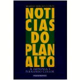 Notícias do Planalto - Mario Sergio Conti
