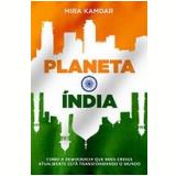 Planeta Índia - Mira Kamdar