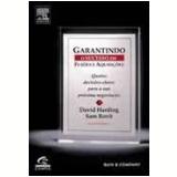 Garantindo o Sucesso em Fusões e Aquisições - David Harding, Sam Rovit