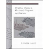 Potential Theory In Gravity And Magnetic Applications - Richard J. Blakely