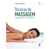 T�cnicas de Massagem (Vol. 2) - Sophie Meyer