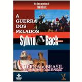 Guerra dos Pelados, A + Guerra do Brasil (DVD) - Sylvio Back (Diretor)