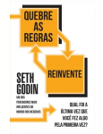 Quebre as Regras e Reinvente