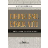 Coronelismo, Enxada e Voto - Victor Nunes Leal