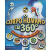O Corpo Humano em 360 - Richard Walker, Salima Hirani