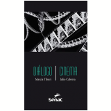 Diálogo | Cinema - Marcia Tiburi, Julio Cabrera