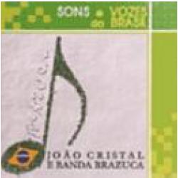 CDs - João Cristal - Sons E Vozes Do Brazil - João Cristal - 7891916300017