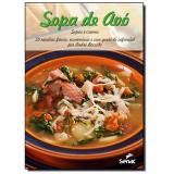 Sopa De Avó: Sopas E Cremes - André Boccato