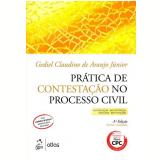 Prática De Contestação No Processo Civil - Araujo Junior