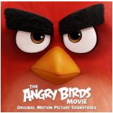 The Angry Birds Movie - Trilha Sonora do Filme (CD) -