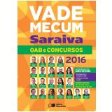 Vade Mecum OAB e Concursos - 2016 - Editora Saraiva