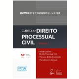 Curso de Direito Processual Civil - Vol. 1 - Humberto Theodoro Junior