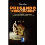 Pregando Para Pregadores - Edson Reus