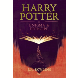 Harry Potter e o Enigma do Príncipe  - J.K Rowling