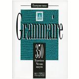 Grammaire 350 Exercices Moyen - Livre De L´eleve