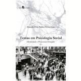 Temas Em Psicologia Social (Vol. 1) - Fernando César Paulino-pereira