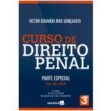 Curso de Direito Penal - Parte Especial (Vol. 3) - Victor Eduardo Rios Gonçalves