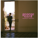George Ezra - Staying At Tamara's (CD) - George Ezra