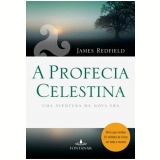 A Profecia Celestina - James Redfield