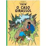 O Caso Girassol - Hergé