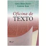 Oficina de Texto - Carlos Alberto Faraco, Cristovão Tezza