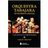 Orquestra Tabajara de Severino Araújo - Carlos CoraÚcci
