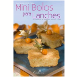 Kit Mini Bolos Para Lanches - André Boccato, Estúdio Cooklovers
