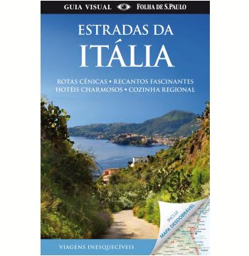 Guia Visual: Estradas da Itália