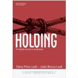 Holding - Joao Bosco Lodi, Edna Pires Lodi