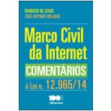 Marco Civil Da Internet Comentários à Lei N.12.965/14 - Damásio de Jesus